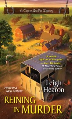 Reining in Murder : a Carson Stables mystery / Leigh Hearon.