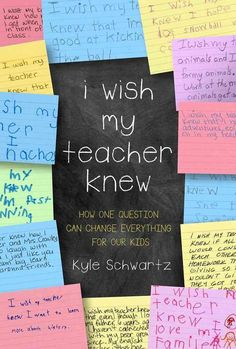 Buy I Wish My Teacher Knew by Kyle Schwartz at Mighty Ape NZ. One day, third-grade teacher Kyle Schwartz asked her students to fill-in-the-blank in this sentence: I wish my teacherknew _____. Future Classroom, School Classroom, Classroom Activities, Classroom Ideas, Bulletin Board Ideas For Teachers, 5th Grade Classroom, Material Do Professor, E Mc2, Beginning Of School