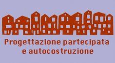 """A Firenze il 28 aprile 2012 l'incontro """"Progettazione partecipata e autocostruzione. Principi ed esperienze"""".  #ProgettazionePartecipata su @marraiafura"""