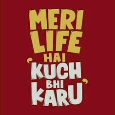 Funky Quotes, Swag Quotes, Crazy Quotes, Badass Quotes, Life Quotes, Funny Quotes In Hindi, Desi Quotes, Funny Attitude Quotes, Sarcastic Quotes