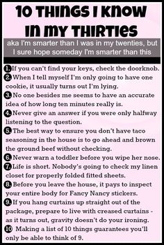 10 Things I Know In My Thirties - #Funny #Quote Pic #lol