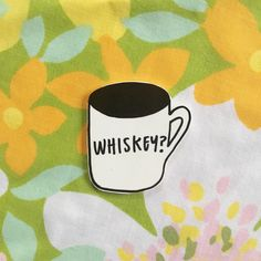 Whiskey? Coffee Mug Pin