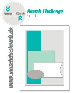 Match the Sketch - Challengeblog: MtS Sketch 111 DUE Tues Feb 16