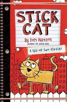 Stick Cat: A Tail of Two Kitties (Stick Dog) - Tom Watson