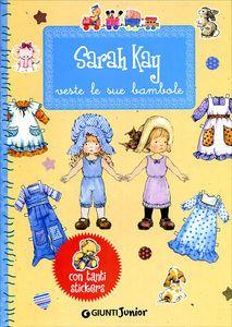 Sarah Kay veste le sue bambole