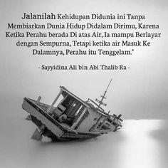 Quran Quotes Love, Ali Quotes, Reminder Quotes, Words Quotes, Jodoh Quotes, Sabar Quotes, Beautiful Islamic Quotes, Islamic Inspirational Quotes, Ali Bin Abi Thalib