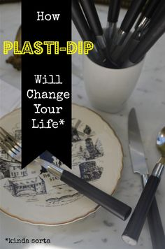 How to plasti-dip your silverware handles... and anything else in your house www.ciburbanity.com