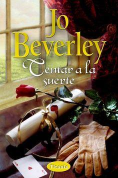 "SERIE ""MALLOREN"" #2 - Tentar a la suerte // Jo Beverley // Titania romántica histórica (Ediciones Urano) http://www.titania.org/index.php?id=767"