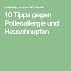 10 Tipps gegen Pollenallergie und Heuschnupfen