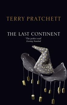 The Last Continent - Terry Pratchett (owned)