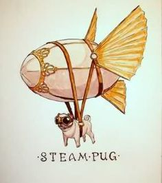 Steam Pug! #pug #fly #dog #pet #illustration