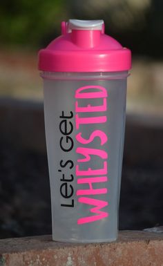 Let's get wheysted - protein shaker / shaker bottle