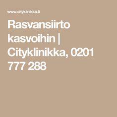 Rasvansiirto kasvoihin   Cityklinikka, 0201 777 288