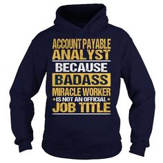 ACCOUNT PAYABLE ANALYST - NINJA #tee #fashion. WANT  => https://www.sunfrog.com/LifeStyle/ACCOUNT-PAYABLE-ANALYST--NINJA-Navy-Blue-Hoodie.html?id=60505