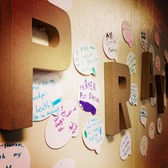 Prayer wall - I like this idea of making prayers visible. Then you can look back and see what you've been praying for, and even the way your prayers have been answered.