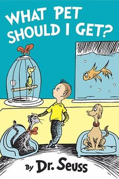 Lost Dr. Seuss Book 'What Pet Should I Get?' Coming This Summer - WSJ