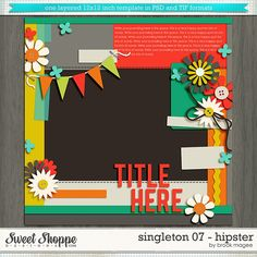 Sweet Shoppe Designs::1 Page Layout Templates::Brook's Templates - Singleton 07 - Hipster by Brook Magee