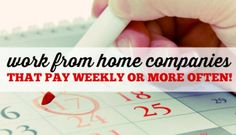 Work at Home Jobs That Pay Weekly or More Often
