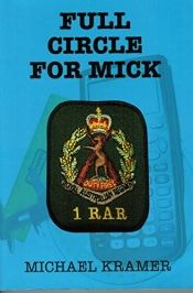 Full Circle for Mick by Michael Kramer - Read for FREE! Details at OnlineBookClub.org  @OnlineBookClub