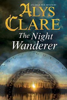 The Night Wanderer (An Aelf Fen Mystery) by Alys Clare http://smile.amazon.com/dp/0727885847/ref=cm_sw_r_pi_dp_dq7bxb1W22RJC