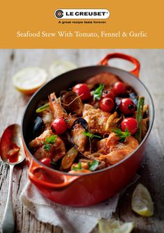 LE CREUSET RECIPE - Seafood stew - food styling just makes that food seem so yummy