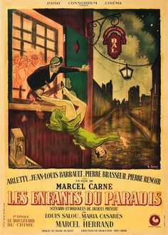 Children of Paradise (Marcel Carne, 1945) In my top ten films for sure awesome movie
