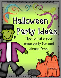 Halloween Party Tips - Looking for ideas to make your class party a little less hectic?  Check out this post.