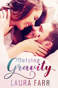 Toot's Book Reviews: Spotlight, Teasers & FREE BOOK: Defying Gravity (Healing Hearts #2) by Laura Farr