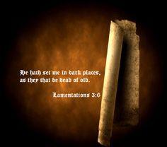 Lamentations 3:6
