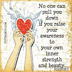 Raising your awareness - the path to a life worth living!