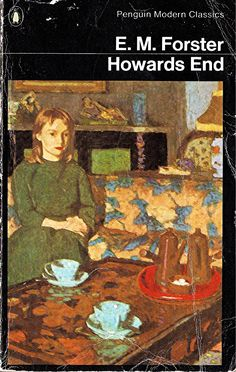 """Howards End. E.M. Forster. Penguin Books, Harmondsworth, 1986 (first published 1910). Cover: detail from """"The Tea Table"""" by Edward Le Bas.  The disregard of a dying woman's bequest, a girl's attempt to help an impoverished clerk, and the marriage of an idealist and a materialist — all intersect at an estate called Howards End. The fate of this country home symbolizes the future of England in an exploration of social, economic, and philosophical trends during the post-Victorian era.     ..."""