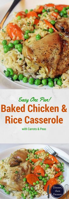 One pan easy baked Chicken & Brown Rice Casserole served with Carrots and Peas. Healthy, flavorful and almost no clean-up involved!