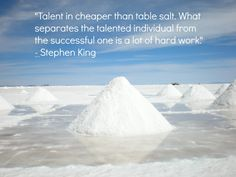 Hard Work Quote from Stephen King....