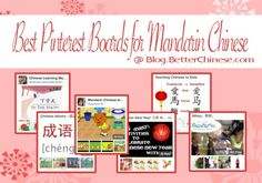 10 Best Pinterest Boards for Mandarin Chinese | Better Chinese Blog - Tips on How to Teach Chinese