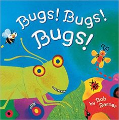 Bugs! Bugs! Bugs!: Bob Barner: 9780811822381: Amazon.com: Books