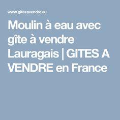 Moulin à eau avec gîte à vendre Lauragais   GITES A VENDRE en France