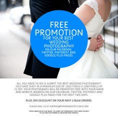 FREE Promotion For Your Best Wedding Photographs