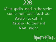 I thought this was common knowledge. And it's not just spells, but names too. Like Draco.