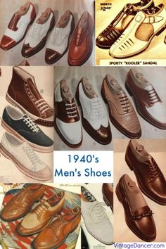 1940's Shoes for Men: Oxfords, wingtips, saddle shoes, slip ons, loafers, boots and sandals.