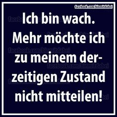 .ich.... Take A Smile, Best Quotes, Funny Quotes, Funny Facts, Some Words, Funny Moments, Sarcasm, Quotations, Wisdom
