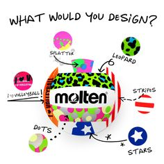 What would you design? design your own volleyball! so cool! <3 @Brielle M. Ferreira M. Ferreira Feauto