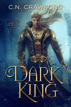 Dark King (Court of the Sea Fae, Fantasy Romance, Fantasy Books, Fantasy Artwork, King Book, Book 1, Got Books, Books To Read, Kindle Unlimited, Buch Design