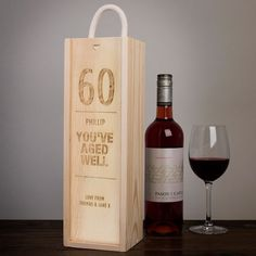 60 Youe Aged Well Wine Box Gift Idea For Dads 60th Birthday Diy