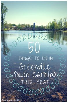 50 Things to Do in Greenville, South Carolina This Year | Travel | #yeahTHATgreenville #greenvillesc #downtowngreenvillesc #greenvillesouthcarolinathingstodo