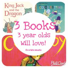 happy monday everyone! my three year old likes dragons and castles,  pirates, pyramids, and adventure stories. here are three books that i have  read him about a billion times lately.  King Jack and the Dragon Board Book By Peter Bently  Jack and his friends spend their whole afternoon building castle forts,  chasing away dragons, and feasting like kings until their moms and dads say  it's bed time. Cute story!  The Color Kittens (A Little Golden Book) By Margaret Wise Brown  The color…