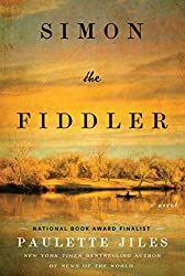 Simon the Fiddler - Paulette Jiles - E-book Date, New Books, Books To Read, Reading Books, Reading Lists, Book Lists, Kindle, Historical Fiction Books