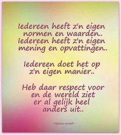 Iedereen heeft zijn eigen normen en waarden ...