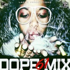 DJ Lazy K - Dope Mix 61