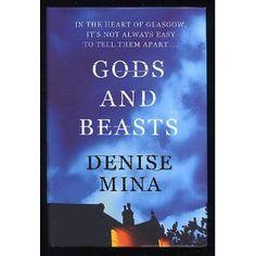 Gods and Beasts: Denise Mina: Books