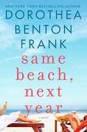Dorothea Benton Frank - Same Beach, Next Year (Hardcover)